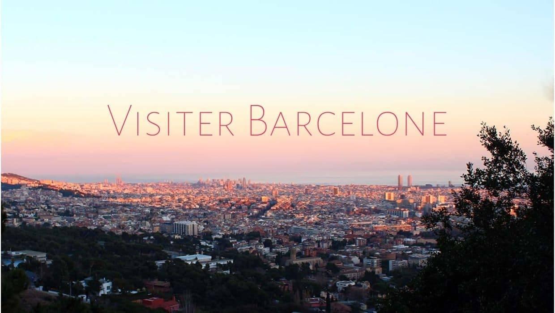 Visiter Barcelone : que voir et que faire dans la capitale catalane ?